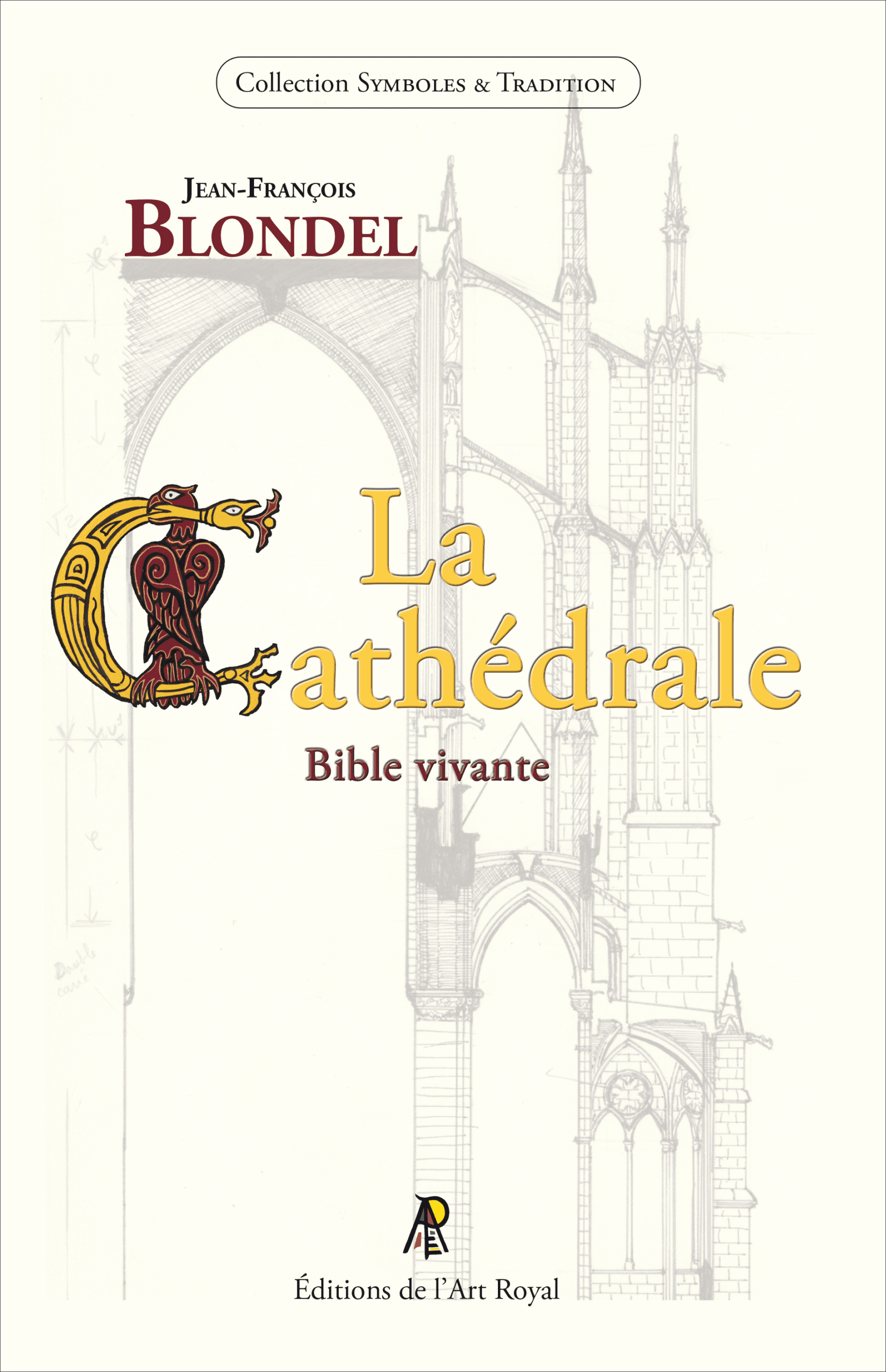 La Cathédrale - Bible vivante